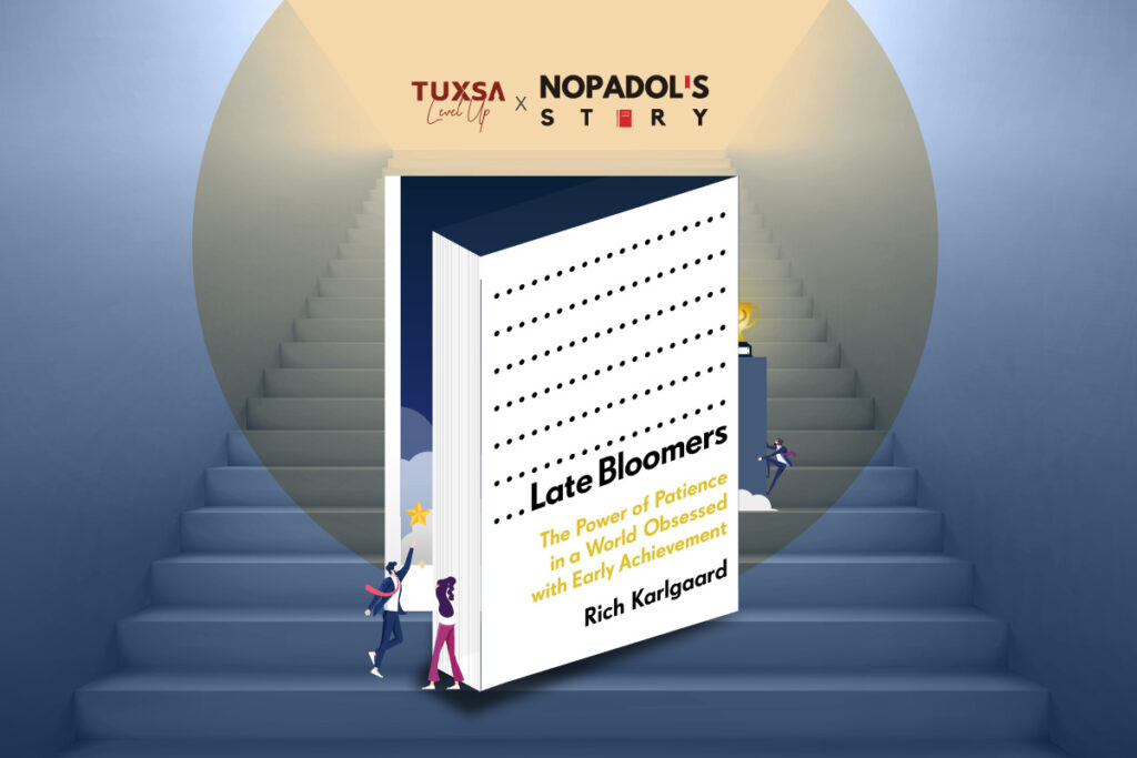 level-up-x-nopadols-story-late-bloomers
